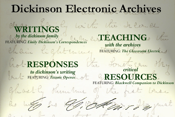 Splash Page for the Dickinson Electronic Archives, a resource for Electronic Research and Teaching of Emily Dickinson and Emily Dickinson's poetry
